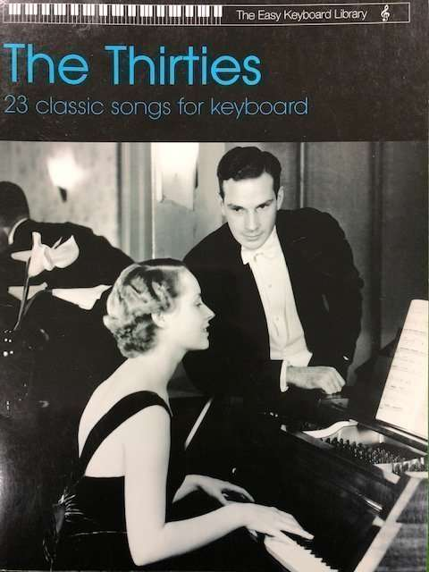 The Thirties - Easy Keyboard Library