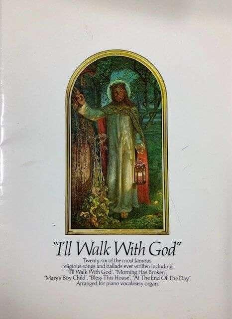I'll Walk With God - Piano Vocal/Easy Organ