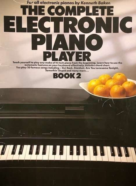The Complete Electronic Piano Player Book 2