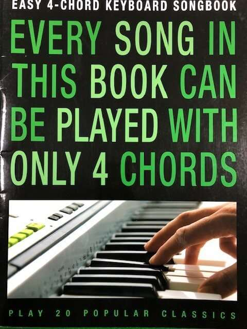Every Song In This Book Can Be Played with Only 4 Chords - Keyboard