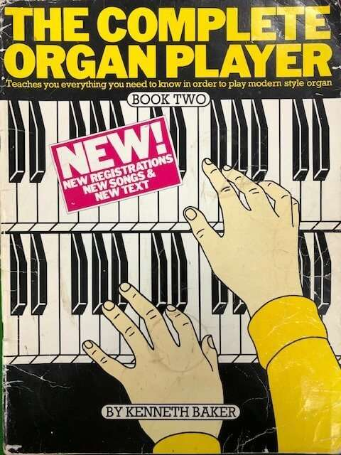 The Complete Organ Player Book Two