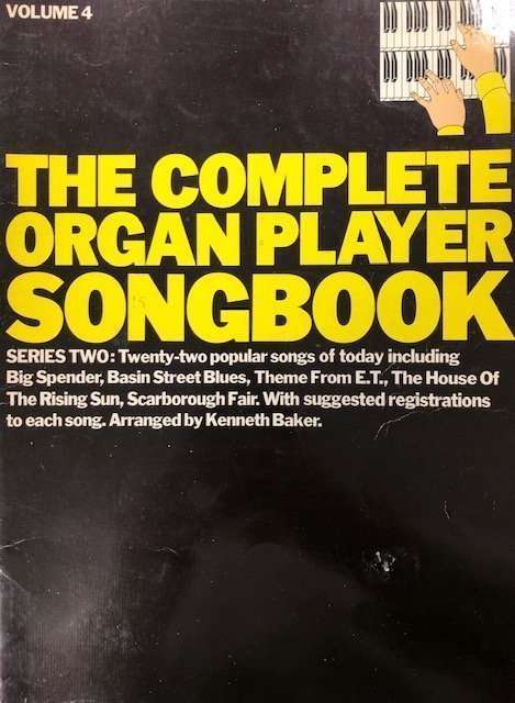 The Complete Organ Player Songbook Series 2 Volume 4