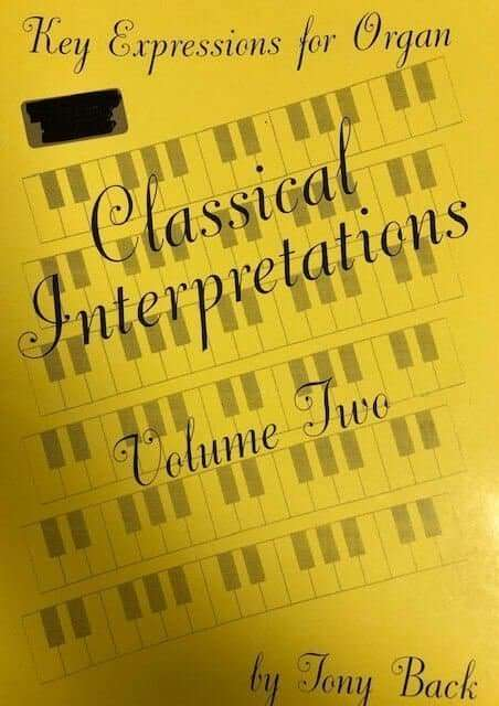 Key Expressions for Organ - Classical Interpretations Volume Two