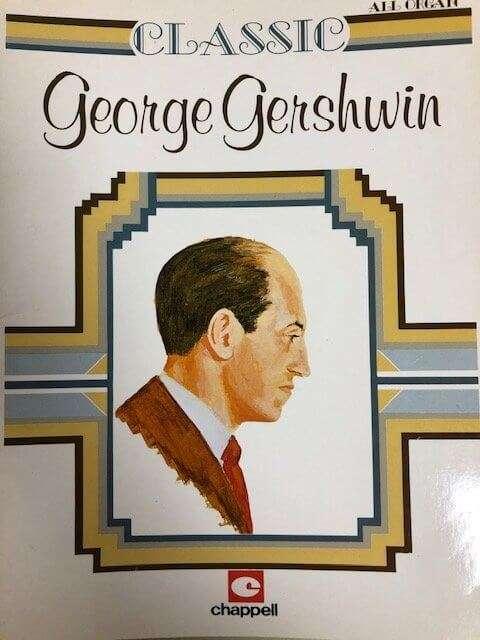 Classic George Gershwin - All Organ