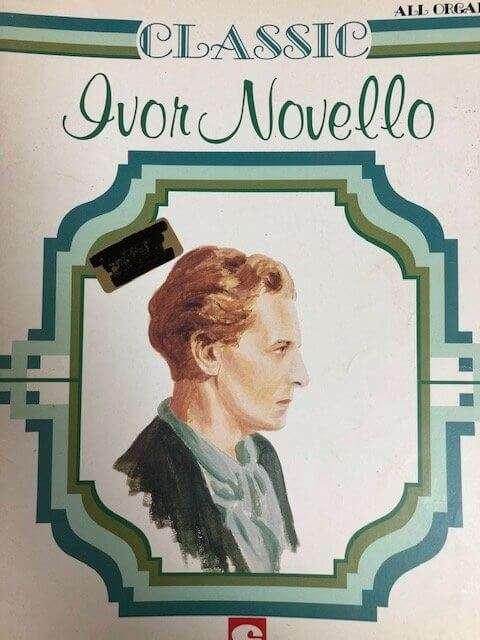 Classic Ivor Novello - All Organ