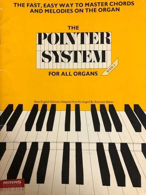 The Pointer System - Book 2 - For All Organ