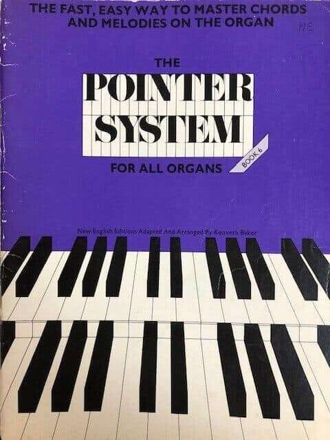 The Pointer System - Book 6 - For All Organ