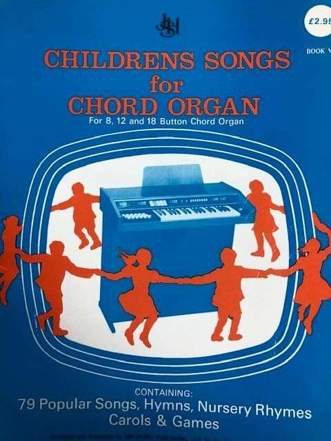 Childrens Songs for Chord Organ for 8, 12 and 18 Chord Models - Book VIII