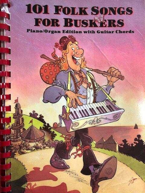 101 Folk Songs for Buskers - Piano/Organ/Guitar