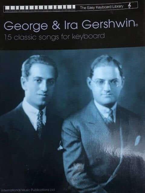 George & Ira Gershwin - The Easy Keyboard Library