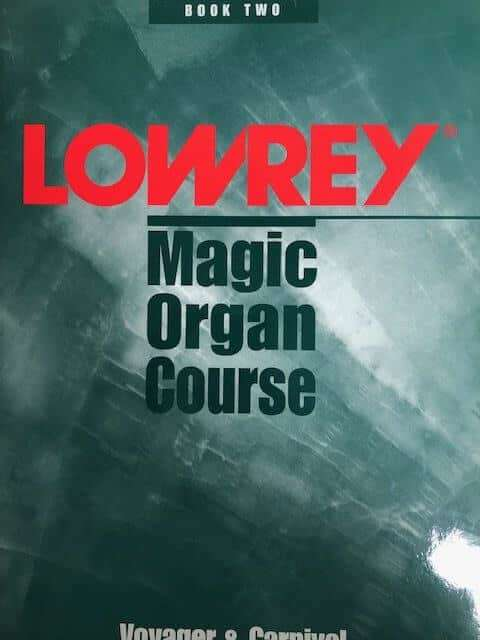 Lowrey Magic Organ Course Book 2 - Easy Play