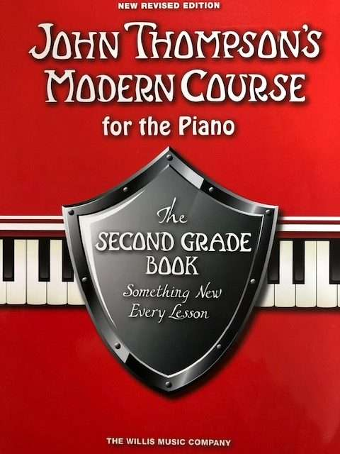 John Thompson Modern Course for the Piano - The Second Grade Book