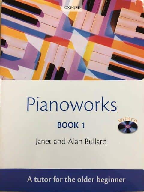 Pianoworks Book 1 with CD - A Tutor for the Older Beginner