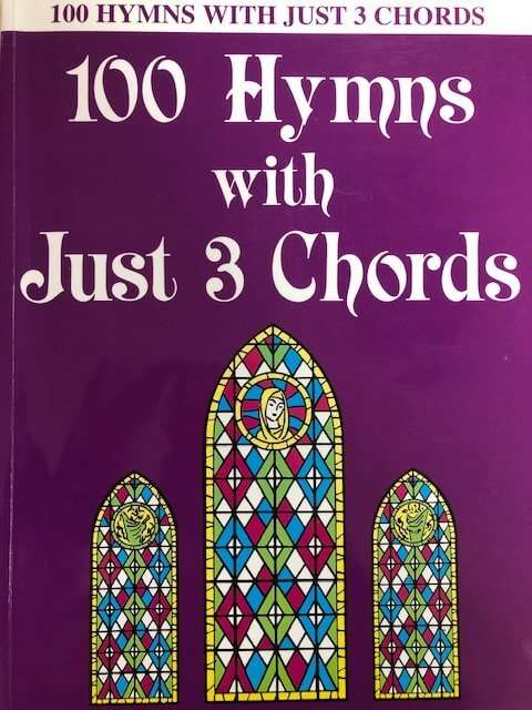 100 Hymns with Just 3 Chords - Piano