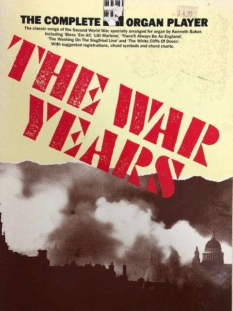 The Complete Organ Player - The War Years