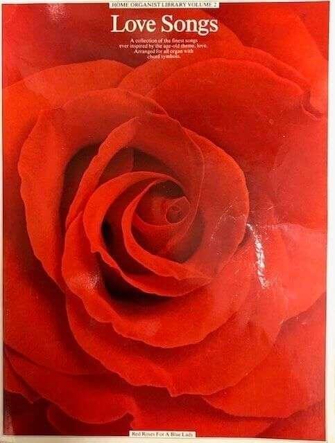 Home Organist Library Volume 2 - Love Songs