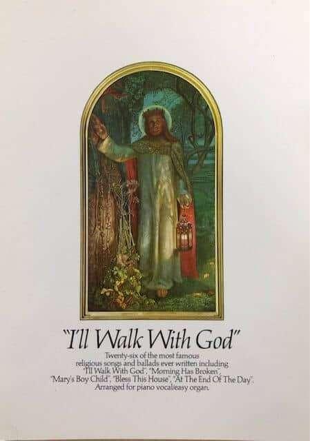 l'll Walk With God - Piano/Vocal/Organ