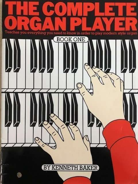 The Complete Organ Player Book 1