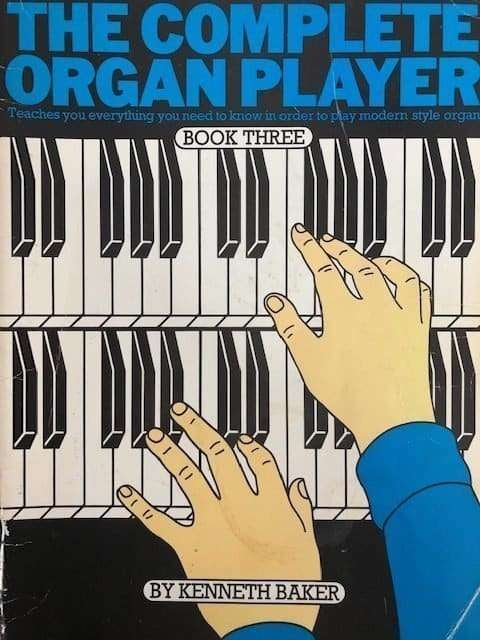 The Complete Organ Player Book 3