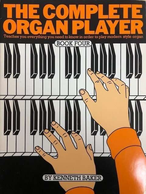 The Complete Organ Player Book 4