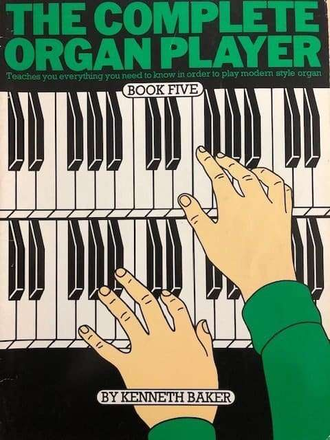 The Complete Organ Player Book 5