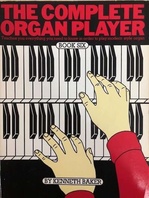 The Complete Organ Player Book 6