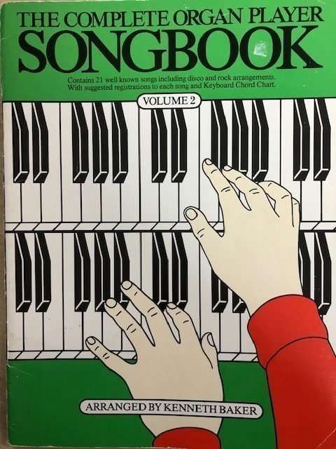 The Complete Organ Player Songbook Volume 2