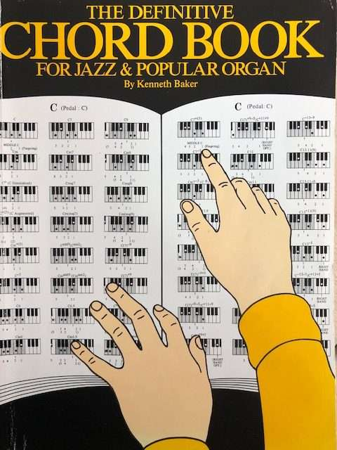 The Definitive Chord Book for Jazz & Popular Organ