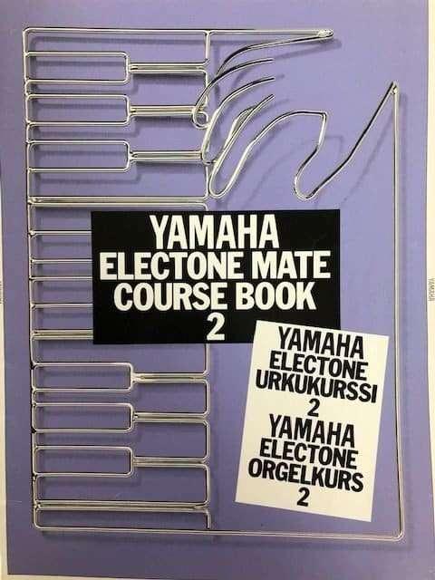 Yamaha Electone Mate Course Book 2