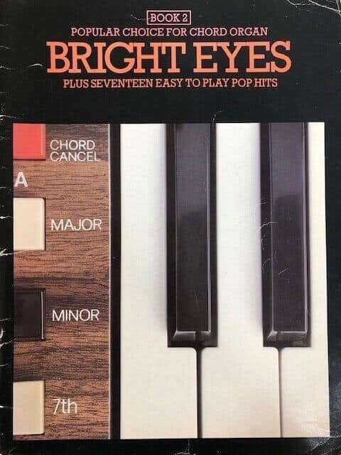 Bright Eyes + 17 Easy to Play Pop Hits Book 2 - Chord Organ
