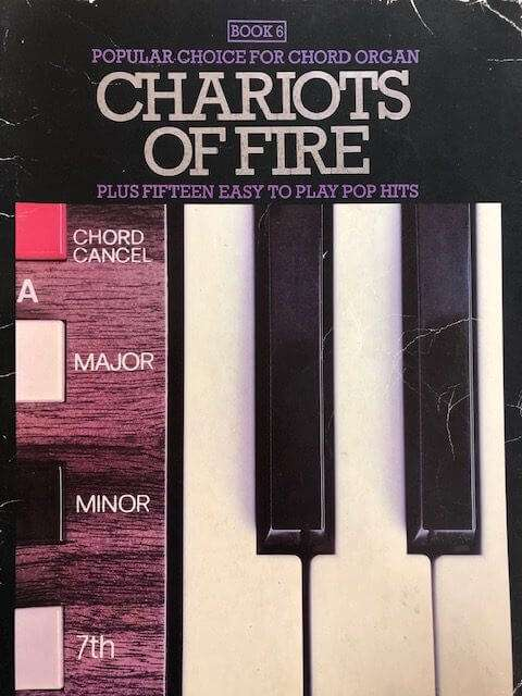 Chariots of Fire + 17 Easy to Play Pop Hits Book 4 - Chord Organ