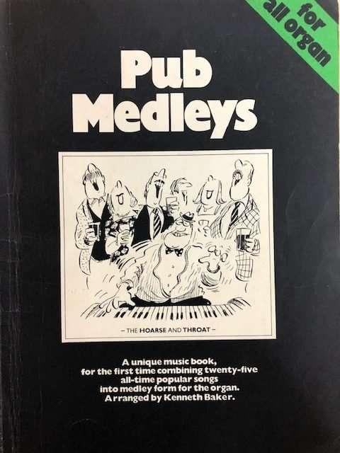 Pub Medleys for All Organ