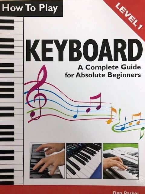 How To Play Keyboard Level 1 - A Complete Guide for Absolute Beginners