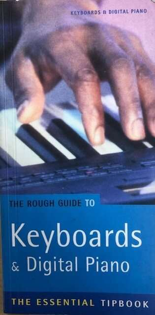 The Rough Guide to Keyboards & Digital Pianos