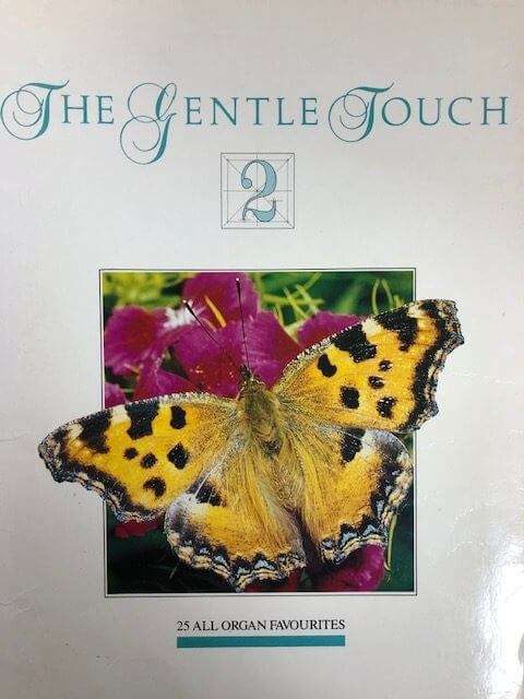 The Gentle Touch 2 - 25 All Organ Favourites