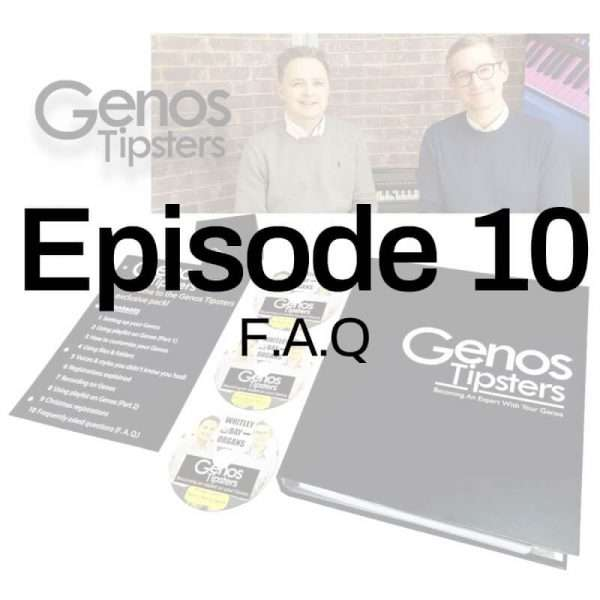 Genos Tipsters Information Pack   Episode 10: Frequently Asked Questions