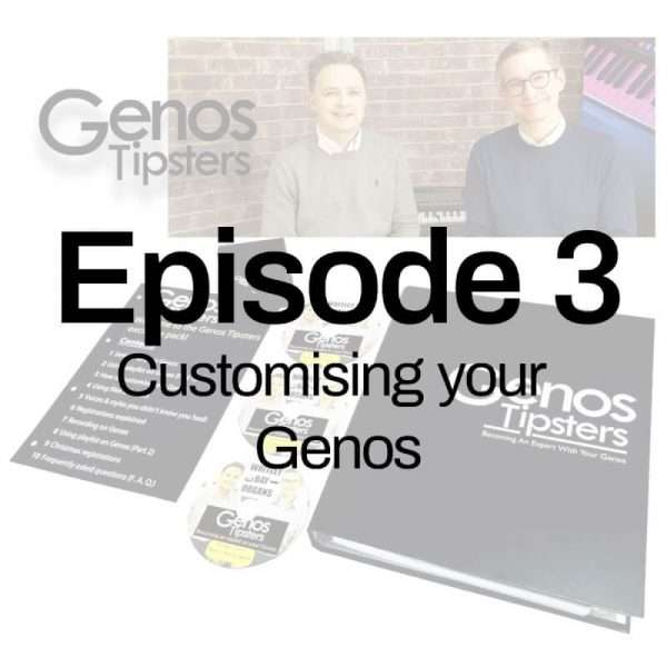 Genos Tipsters Information Pack   Episode 3: Customising Your Genos