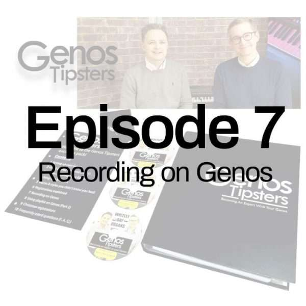 Genos Tipsters Information Pack | Episode 7: Recording on Genos
