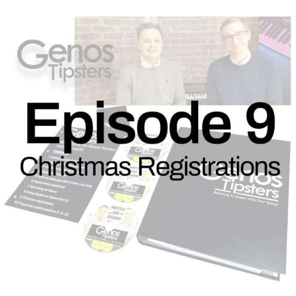 Genos Tipsters Information Pack   Episode 9: Christmas Registrations