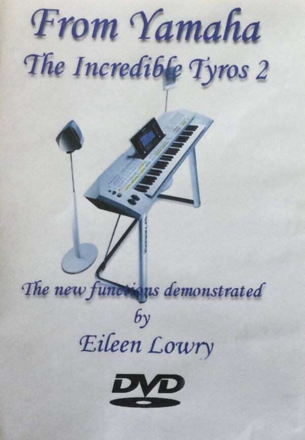 From Yamaha The Incredible Tyros 2 - The New Functions Demonstrated by Elaine Lowry