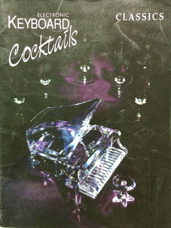 Electronic Keyboard Cocktails - Classics
