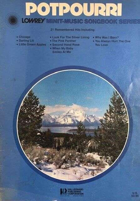 Lowrey Minit-Music Songbook - Potpourri