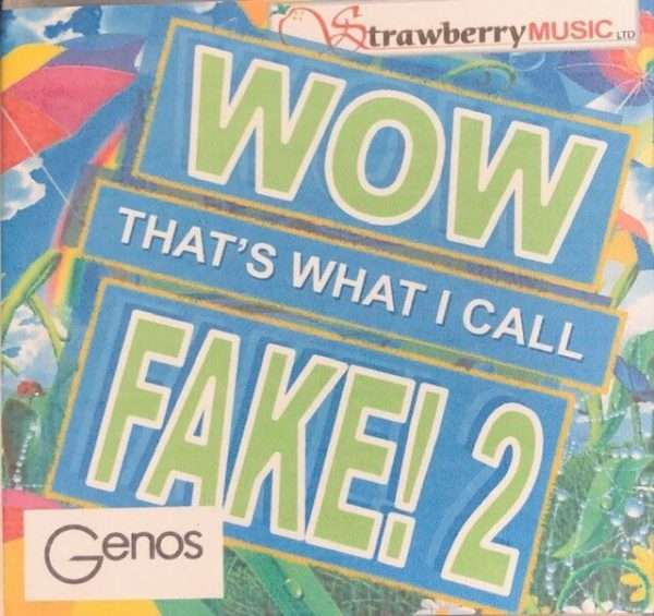 Wow That's What I Call Fake! 2 USB - Genos - Strawberry Music