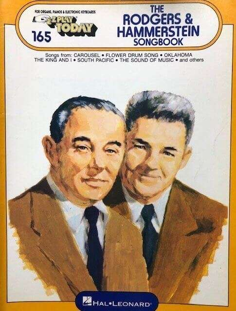 The Rodgers & Hammerstein Songbook 165 - EZ Play Today