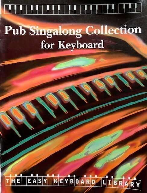 Pub Singalong Collection for Keyboard - The Easy Keyboard Library