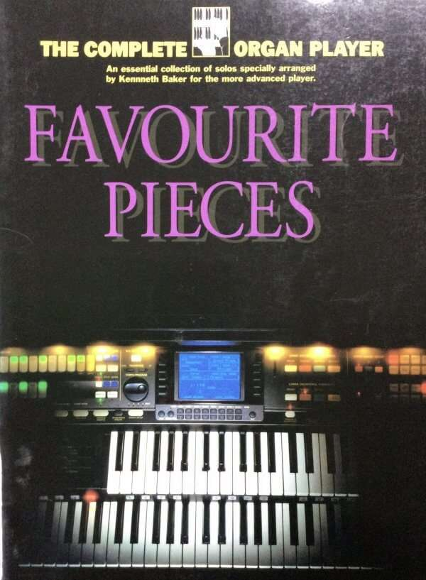 The Complete Organ Player - Favourite Pieces