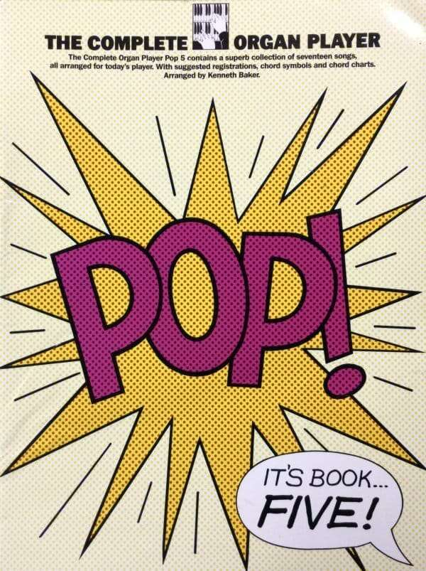 The Complete Organ Player - Pop! It's Book Five!
