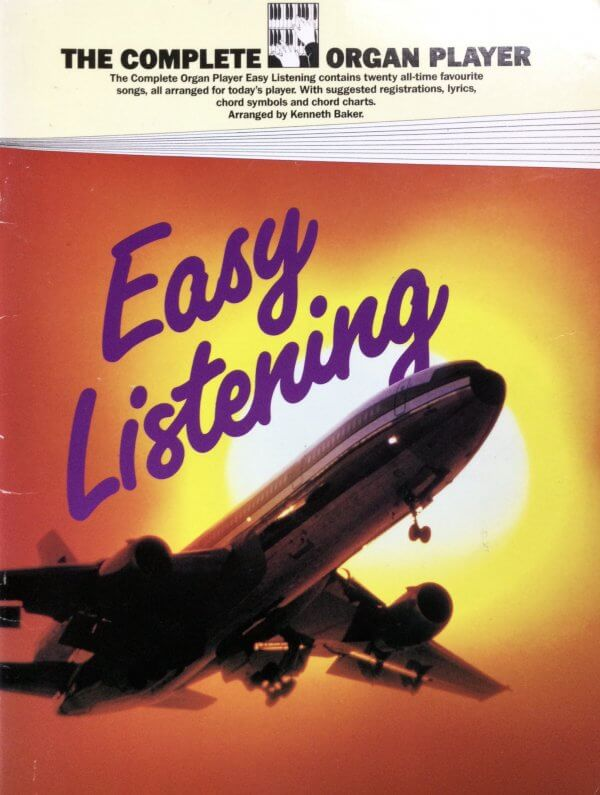 The Complete Organ Player - Easy Listening