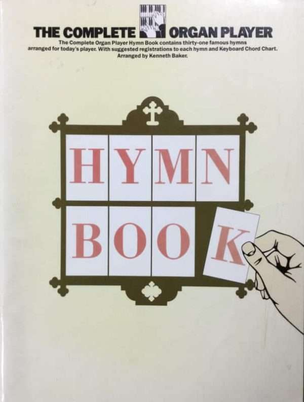 The Complete Organ Player - Hymn Book