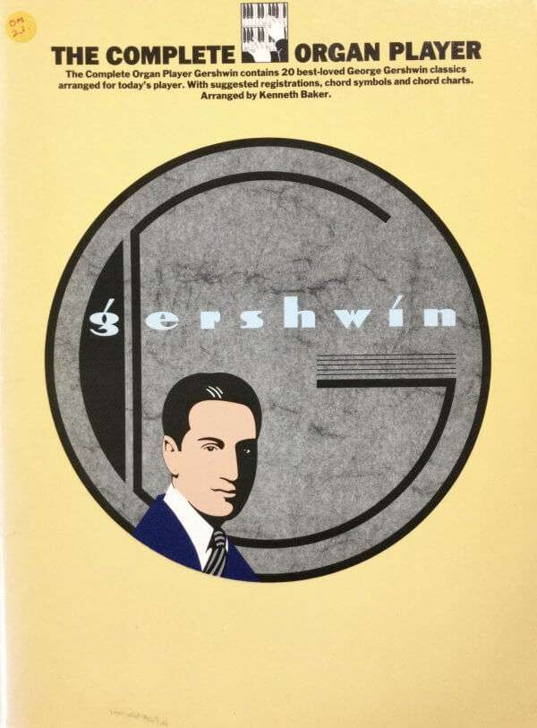 The Complete Organ Player - Gershwin